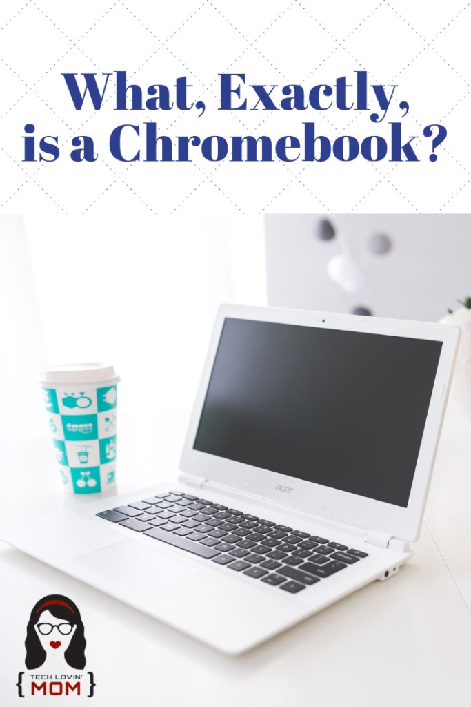 What, Exactly, is a Chromebook_