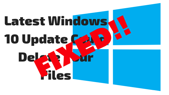 Fixed - Latest Windows 10 Update